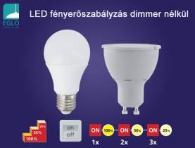 EGLO Stepdimming fényerőszabályzó technológia